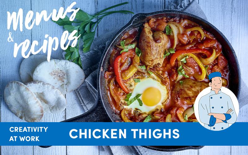 Creativity at work : Boneless chicken thighs